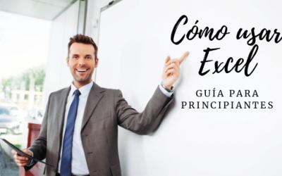 Cómo Usar Excel: Guía Completa para Principiantes