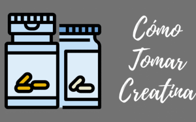 Cómo Tomar Creatina y ¿Para que sirve?