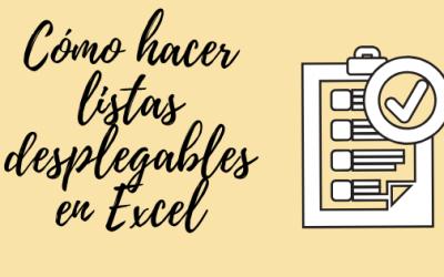 Cómo Hacer una Lista Despegable en Excel
